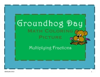 Groundhog's Day - 5th/6th - Multiplying Fractions - Math and Reading Activity
