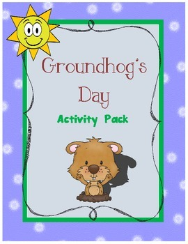 Groundhog's Day Activity Pack