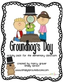 Groundhog's Day Activity pack for the elementary Classroom