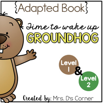 Groundhogs Day Adapted Books { Level 1 and Level 2 } Candlemas Day