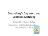 Groundhog's Day CVC Word and Sentence Matching