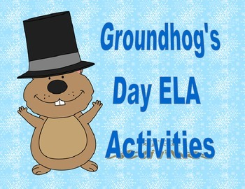Groundhog's Day English Language Arts ActivityPack