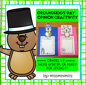 Groundhogs Day Opinion Craftivity!