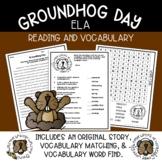 Groundhog Day ELA, Reading & Vocabulary Activities | Origi