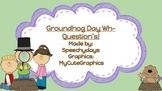 Groundhog's Day Wh-questions!