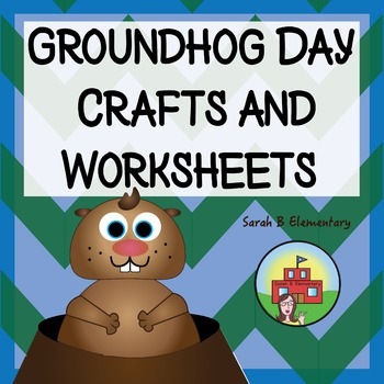 Groundhog Day Worksheets and Crafts
