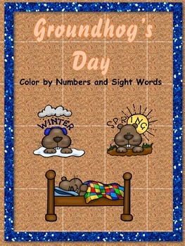 Groundhog's Day ~ Color by Numbers and Sight Words