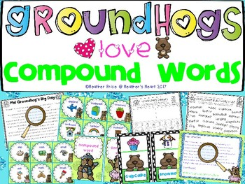 Groundhogs Love Compound Words: Groundhog's Day Fun