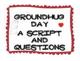 Groundhug Day Book Companion- A Groundhog Day Reader's Theater and Questions