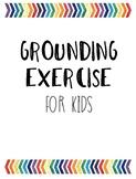 Grounding Exercise for Kids