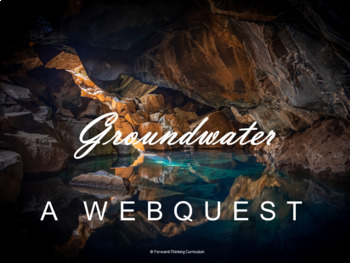 Groundwater Webquest (Water Cycle and Earth Science)
