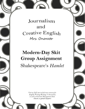 Group Assignment: Modern Day Hamlet Skit