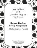 Group Assignment: Modern Day Hamlet Skit