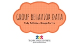 Group Behavior Data (Editable Google Form)