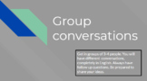 Group Conversations for ESL Middle School students