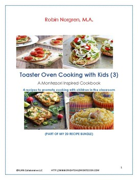 Group Cooking Practical Life Reggio Cookbook 4 Recipes Toaster Oven Part 3