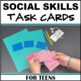 Social Skills Scenarios Activity Task Cards for Teens in Middle & High School