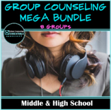 School Counseling Groups MEGABUNDLE (7 groups + workbook)- Middle & High School