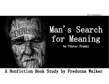 Nonfiction Book Study: Man's Search for Meaning by Viktor Frankl