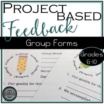 Group Feedback Forms for Project Based Learning Activities