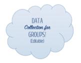Group: Goals + Data Collection Sheet- Editable