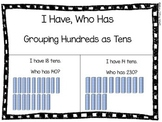 FREE Place Value: Hundreds as Tens (I Have, Who Has)