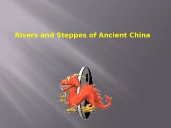 China's Rivers & Steppes: Group Learning Activity