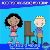 Accompanying Basics Music Camp or Workshop