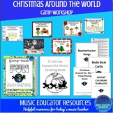 Christmas Around the World Music Camp or Workshop