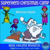 Superhero Music Christmas Camp or Workshop