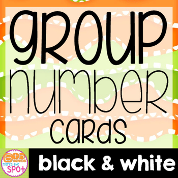 Group Number Cards BLACK & WHITE