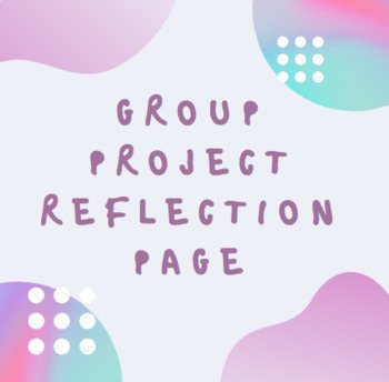 Group Project Self- Reflection Page