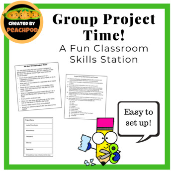 Group Project Time!: A Fun Classroom Skills Station