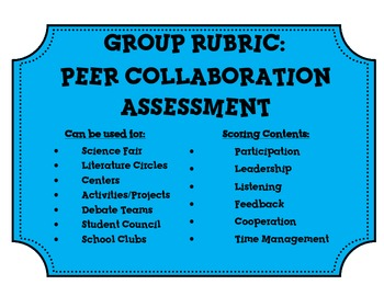 Group Rubric: Easy to use for almost any collaborative groups!