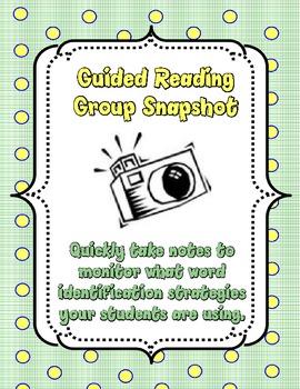 Group Snapshot/ Use of Word Identification Strategies