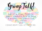 Group Talk: What it Looks Like, Sounds Like, and Conversation Starters