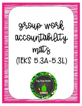 Group Work Accountability Mats MATH TEKS 5.3