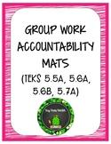 Group Work Accountability Mats MATH TEKS 5.5, 5.6A, 5.6B, 5.7