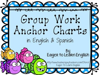 Group Work Anchor Chart Posters - in English & Spanish!
