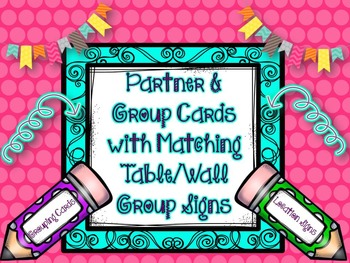Group Work: Partner & Group Cards w/Matching Table or Wall Group Signs-Pencils