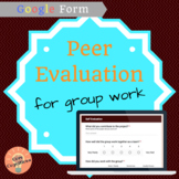 Group Work Peer Evaluation: Google Form   [DISTANCE LEARNING]