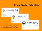 Group Work: Role Signs