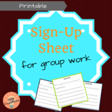 Group Work Sign-Up Sheet
