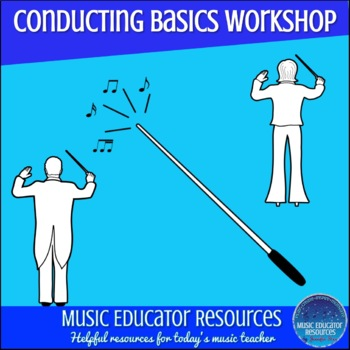 Conducting Basics Music Camp or Workshop