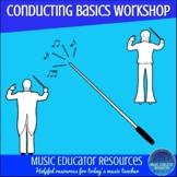 Conducting Basics Music Camp or Workshop