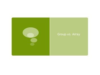 The OzE Teacher - Group or Array?
