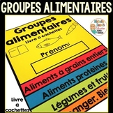 Groupes alimentaires - livre à cachettes (French Food Grou
