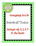 Grouping Cards: Group students by 2, 3, 4, or 6's Baseball Theme