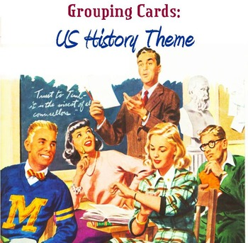 Grouping Cards, US History Theme