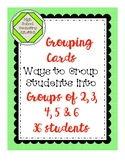 Grouping Cards: Ways to Group Students into 2, 3, 4, 5, and 6's, 36 students